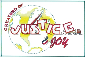 creators of justice and joy